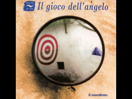 03_CHARTA_DE_MAR_Il_gioco_dell'_angelo_Il_manifesto_1997