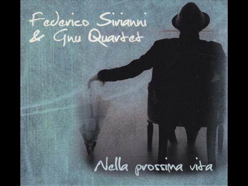 Federico-Sirianni_Nella-prossima-vita_Incipt-records-2013