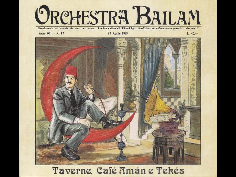 ORCHESTRA_BAILAM_Taverne_Café_Aman_e_Tekés_Felmay_2016