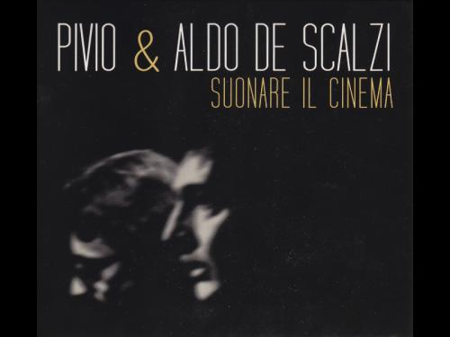 PIVIO-e-ALDO-DE-SCALZI_Suonare-il-cinema_Creuza-2017