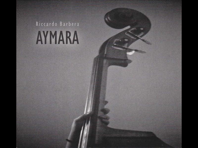 RICCARDO-BARBERA_Aymara_Old-Mill-records-2014